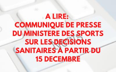 COMMUNIQUE DE PRESSE MINISTERE DES SPORTS A PARTIR DU 15 DECEMBRE